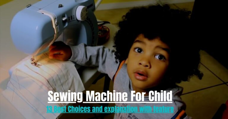 Best sewing machine for a child